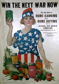 Mason Jars = WWII Victory Garden, just looking up old war posters