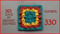 365 Days of Granny Squares Number 330