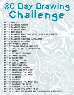 30 day drawing challenge.  Great idea for my art journal