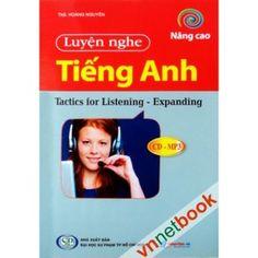 TACTICS FOR LISTENING - EXPANDING bao gồm 24 bài trình bày theo tự độ khó tăng dần giúp các bạn muốn nâng cao trình độ tiếng Anh có thêm tài liệu để tìm hiểu.