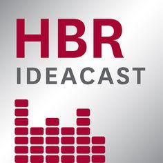 HBR IdeaCast - Harvard Business Review | iTunes U |392348547: HBR IdeaCast - Harvard Business Review | iTunes U |392348547 #iTunesU