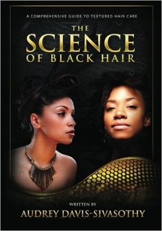 Black white paper back – The Science of Black Hair is beautifully written by Audrey Davis-Savisothy and presented in an easy-to-read format with images to understand the hair structure. The book helps you the reader to understand and achieve healthy hair. Best Natural Hair Products, Natural Haircare, Natural Hair Tips, Natural Hair Styles, Black Hair Care Products, Beauty Products, The Reader, Going Natural, Be Natural