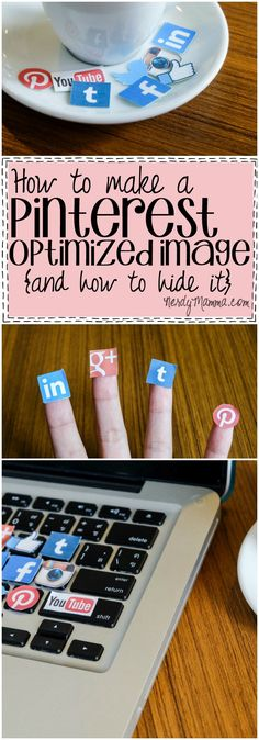 This tutorial for how to make a pinterest optimized image is just everything I needed! And this also tells you how to hide the image in your blog post. Very nice.