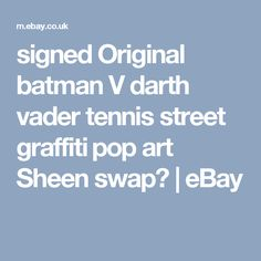 signed Original batman V darth vader tennis street graffiti​ pop art Sheen swap? | eBay