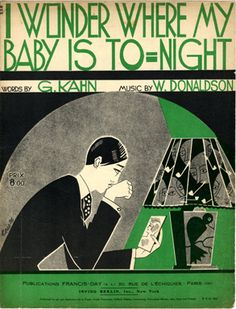 I Wonder where my Baby is Tonight, 1925 (ill.: Fabien Loris); ref. 1328