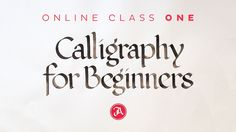 Calligraphy for beginners is a class for anyone who wants to start studying calligraphy.