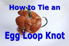 How to tie an egg loop knot and how to use an egg loop knot. The egg loop knot is a great knot for keeping soft baits from falling off the hook. The egg loop. Carp Fishing Rigs, Catfish Fishing, Salmon Fishing, Fishing Bait, Cat Fishing, Carp Rigs, Best Fishing Rods, Pike Fishing, Fishing Knots