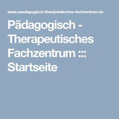 Pädagogisch   Therapeutisches Fachzentrum ::: Startseite