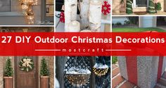 Here are 27 DIY outdoor Christmas decorations and ideas that can put you and your home into the holiday spirit in no time at all. Description from mostcraft.com. I searched for this on bing.com/images