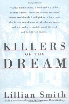 Killers of the Dream: Lillian Smith: 9780393311600: Amazon.com: Books