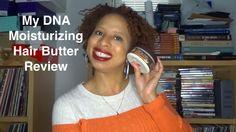 My DNA Moisturizing Hair Butter Review