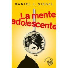 """Daniel J. Siegel """"La mente adolescente""""  http://binp.regione.veneto.it/SebinaOpac/.do?idopac=VIA2526853"""