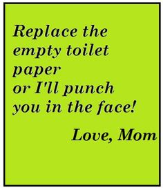 Replace the toilet paper kiddies!