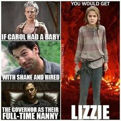 OMG, Lizzie is so psycho. Even with the threat of walkers, even with her sister firing a gun, she wasn't going to stop until Judith was dead. This kid needs to be walker bait!