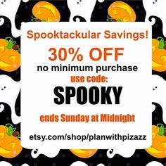 If you're looking for a great sale this weekend head on over to @planwithpizazz on ETSY! Use SPOOKY at the checkout for 30% off no minimum!
