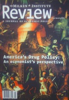 The Milken Institute Review: A Journal of Economic Policy, First Quarter 2001. Cover:America's Drug Policy: An economist's perspective. Inside content: The Limits of Supply-side Drug Control; Faulty Assumptions: The crack in the budget facade; Competition Policy and the New Economy: Benign monopolies? Starting Over: The Automated Payment Transaction Tax; Competitive Balance in Major League Baseball --The Yankees are coming, and coming, and ...   CONDITION:Used Journal, VG+,tight binding…