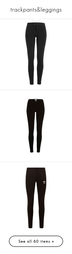 """""""trackpants&leggings"""" by albusky ❤ liked on Polyvore featuring pants, leggings, black, legging pants, steffen schraut, jeans, bottoms, calça, jeggings and women"""