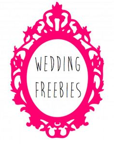 Six Months to Mrs.: Wedding Freebies!