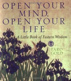 Open+Your+Mind,+Open+Your+Life+by+Taro+Gold+http://www.amazon.co.uk/dp/0740714465/ref=cm_sw_r_pi_dp_AqnIub0JV1JN5