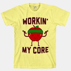 http://www.lookhuman.com/design/32525-workin-my-core