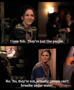 I love how Bones is so serious when she burns people with her facts! :-D lol! She is seriously hysterical! Booth And Bones, Booth And Brennan, Best Tv Shows, Best Shows Ever, Favorite Tv Shows, Bones Quotes, Tv Quotes, Bones Tv Show, Emily Deschanel