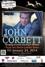 John Corbett in Concert at the State Theatre, 1/24/2014 7:00pm. BOX OFFICE (209) 527-4697 John Corbett, Box Office, Theatre, Bring It On, Concert, Theatres, Concerts, Theater