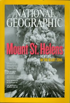 2010 National Geographic Magazine: Mount St. Helens - New Life/Blast Zone Cover