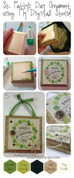 DIY St. Patty's Day Ornament using My Digital Studio and other Stampin' Up! products to turn it hybrid!