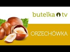 Orzechówka - aromatyczna nalewka z orzechów laskowych