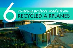 6 Most riveting projects made from upcycled airplanes