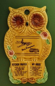 Check out this item in my Etsy shop https://www.etsy.com/listing/477205016/vintage-souvenir-owl-spoon-rest-wall