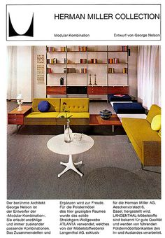 "Herman Miller ad - 1965 - Designer: George Nelson The Herman Miller Collection, from ""Herman Miller International,"" once run by Willi Fehlbaum, father of Rolf Fehlbaum, current chairman of Vitra! Décoration Mid Century, Mid Century House, Mid Century Style, Mid Century Design, George Nelson, Mid Century Modern Decor, Mid Century Modern Furniture, Mid-century Interior, Modern Interior"