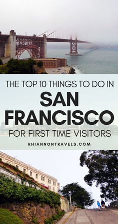 10 Things to do in San Francisco in A Weekend (For First Time Visitors)