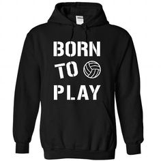 Born To Play Volleyball T-Shirts, Hoodies (39.95$ ==► Shopping Now to order this Shirt!)