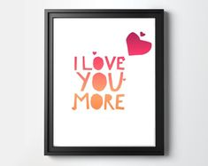 I Love You Quotes, Love Yourself Quotes, Love You More, My Love, Love Wall Art, Online Print Shop, Heart Art, Gifts For Her, Valentines