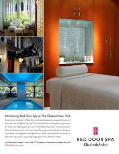 The Chatwal New York ....... Red Door Spa at The Chatwal offers a sumptuous sanctuary for both overnight guests and savvy Manhattanites alike. The spa features three treatment rooms, three private changing suites with steam showers; a relaxation lounge with spa aperitifs; a manicure and a pedicure studio; a saltwater lap pool; a Jacuzzi plunge pool and a fitness center.