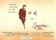 Somewhere in Time..LOVE this movie