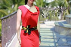 - How to tie a Hermes or silk scarf into a belt (one of my favorite styles of wearing it!)