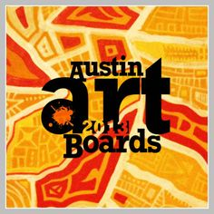 Welcome to the Austin Art Boards Homepage