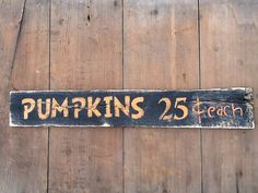 Pumpkins 25 cents each Sign Reclaimed Pallet Wood by WOODruSAYIN