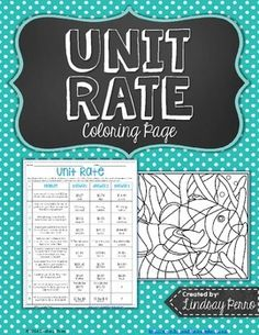 Coloring pages give your students a break from traditional worksheets and give you a second method of checking papers. This resource assesses student understanding of unit rates.
