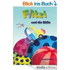 Flitzi und die Bälle: ein kleines Bilderbuch zum Vorlesen und selber Lesen! (Musold.minis)