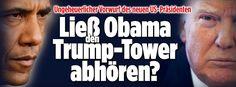 Trump wirft Obama vor, er habe ihn abhören lassen http://www.bild.de/politik/trump/donald-trump/nachrichten-ticker-48914822.bild.html http://www.bild.de/politik/ausland/donald-trump/trump-wirft-obama-abhoeren-seines-telefons-vor-50703230.bild.html