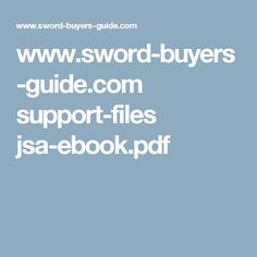 www.sword-buyers-guide.com support-files jsa-ebook.pdf