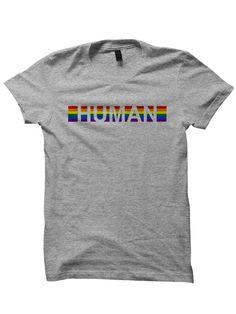 Gay Pride T-shirt Human Rainbow Shirt Ladies Tee Unisex Clothing Mens Shirts LGBT Shirts Pride Festival Shirts Pride 2017 Funny Shirts Mens Printed Shirts, Cotton Shirts For Men, Gay Pride Shirts, Gay Pride Outfits, Men's Shirts And Tops, Gay Outfit, Festival Shirts, Funny Shirts, Sweater