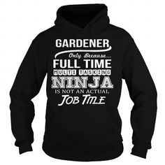 Awesome Tee For Gardener T Shirts, Hoodies Sweatshirts. Check price ==► http://store.customtshirts.xyz/go.php?u=https://www.sunfrog.com/LifeStyle/Awesome-Tee-For-Gardener-94828435-Black-Hoodie.html?41382