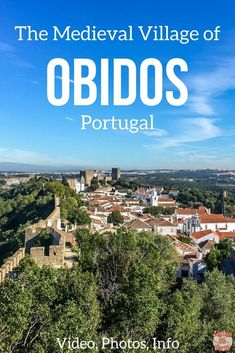 Obidos Portugal Travel Guide – Discover the beautiful medieval village of Obidos, explore its charming streets and tour de fortifications for amazing views! Photos, Video and info to plan your visit | Portugal things to do | Portugal Itinerary | Portugal photograph