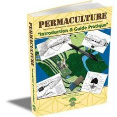 Permaculture : introduction et guide pratique