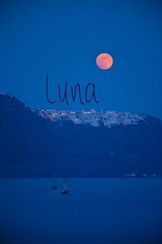 Luna - pronounced LOO-nah - girls name meaning moon