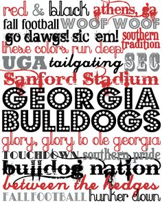 UGA printable subway art from The Southern Darling. College? I love it nonetheless!
